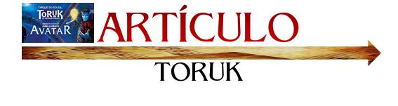 ARTÍCULO TORUK